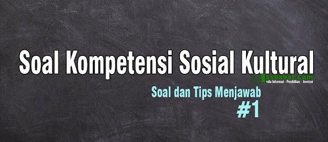 soal kompetensi sosial kultural pdf soal kompetensi sosial kultural guru soal kompetensi sosial kultural guru pdf