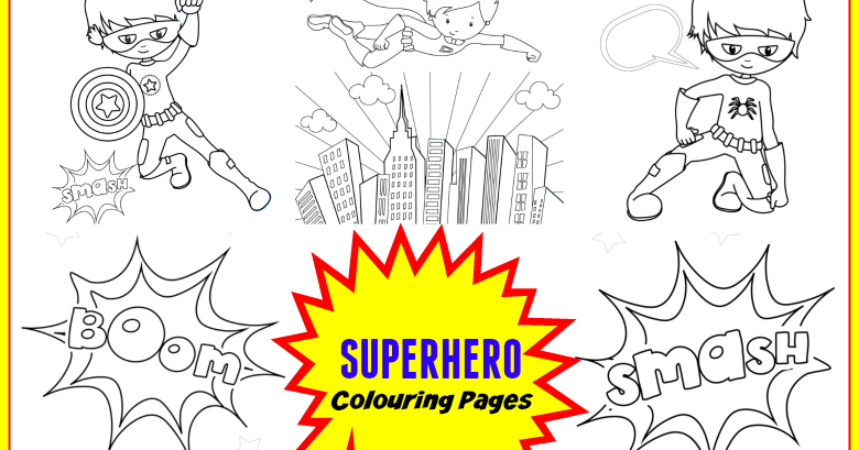 Free Printable Superhero Colouring Pages Messy Little Monster