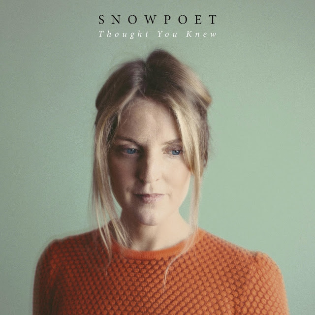 News du jour Thought You Knew Snowpoet