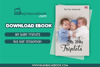 Download Novel My Baby Triplets by Ria Nur Istiqomah Pdf