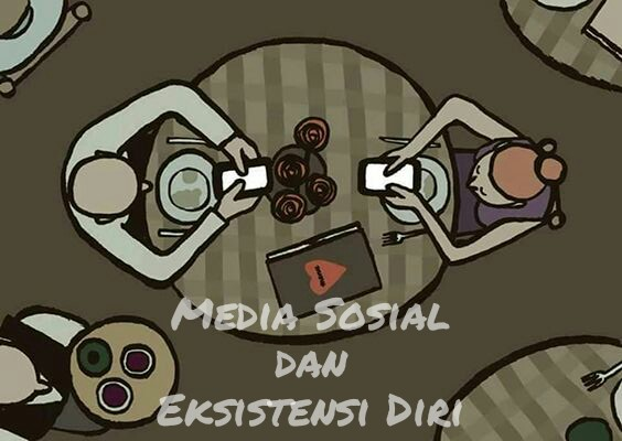 Media Sosial dan Eksistensi Diri