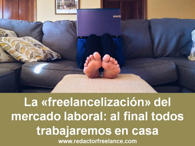 La «freelancelización» del mercado laboral