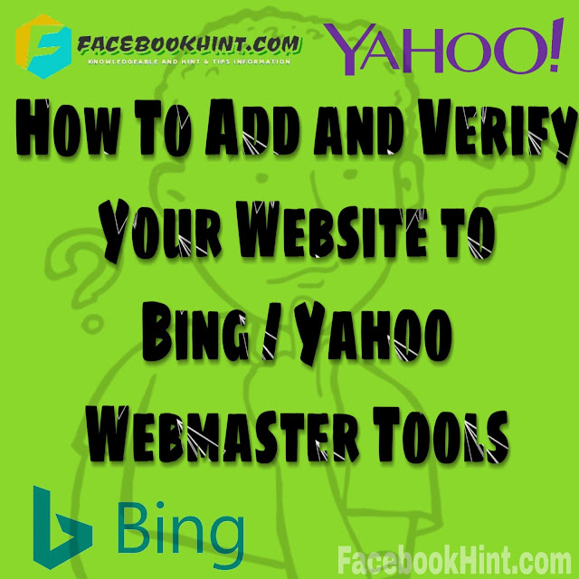 How To Add and Verify Your Website To Bing / Yahoo Webmaster tools