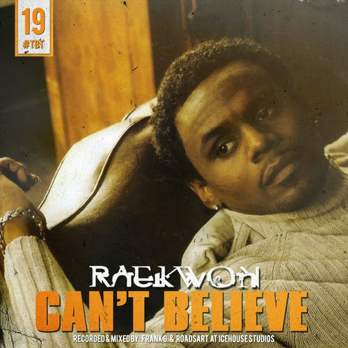 Raekwon - Can't Believe (Remix)