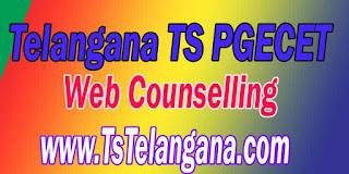 Telangana TS PGECET 2017 Web Counselling - Telangana Postgraduate Engineering Common Entrance Test Web Counselling