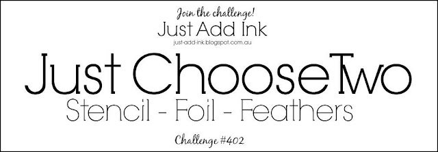 https://just-add-ink.blogspot.com.au/2018/03/just-add-ink-402choose-two.html