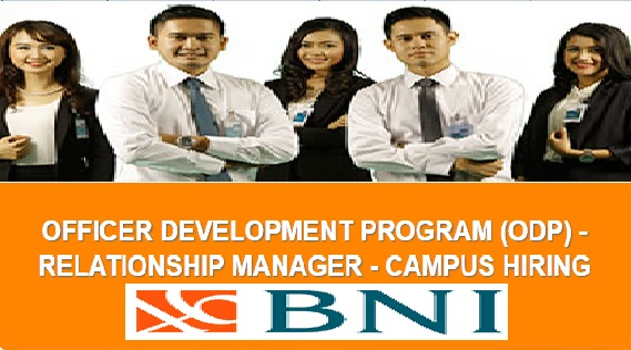 Lowongan Kerja PT Bank BNI (Persero) Posisi Relationship Manager