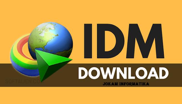 Cara Download File Menggunakan IDM Pada Komputer - JOKAM INFORMATIKA