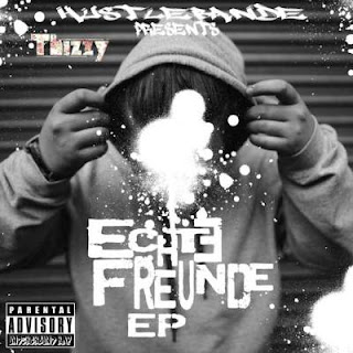 Thizzy - Echte Freunde (EP) (2017) - Album Download, Itunes Cover, Official Cover, Album CD Cover Art, Tracklist