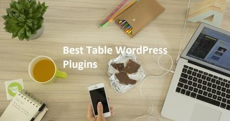 7 Best Table WordPress Plugins Terbaru 2017 [Recommended]