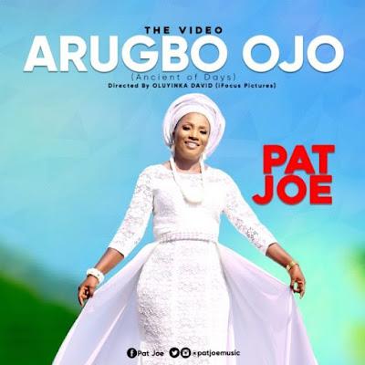 [Video] Pat Joe – Arugbo Ojo