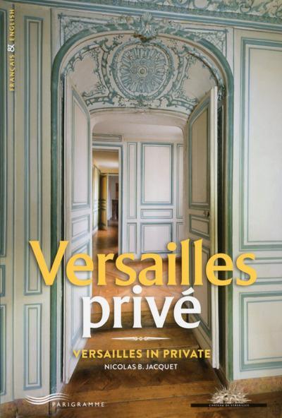 Versailles privé Nicolas Jacquet