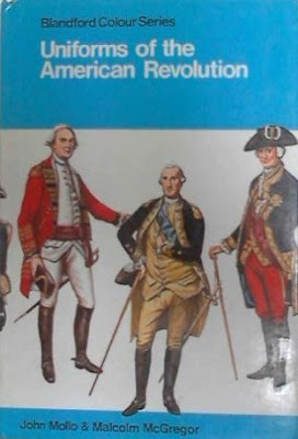 Uniforms of the American War of Independence (Blandford colour series)