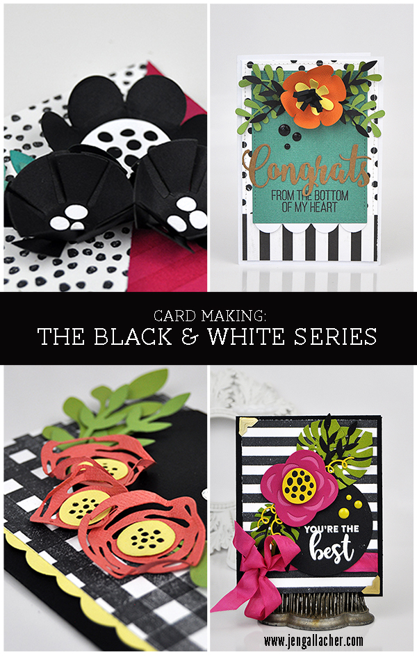 Card Making: The Black and White Series by Jen Gallacher from www.jengallacher.com. #cardmaker #card #jengallacher #carddesign