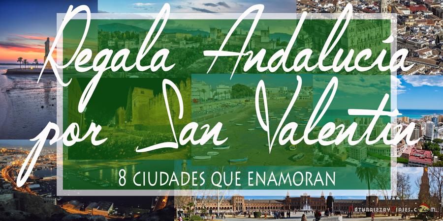 Andalucía en San Valentín