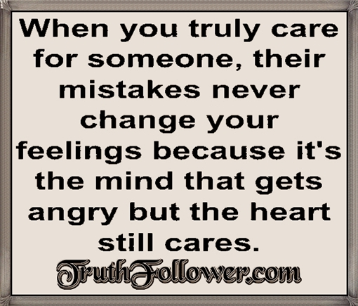 Quotes About Caring For Someone: When You Truly Care For Someone, Look After Quotes