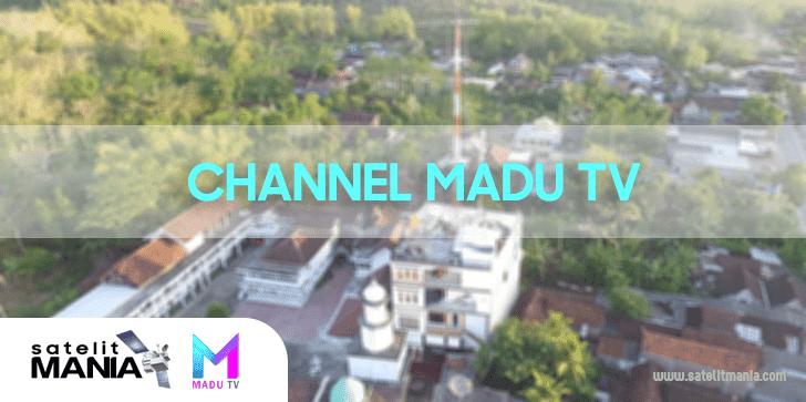 Inilah Frekuensi Terbaru Channel Madu TV di Ninmedia