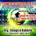 1º Torneio de Futebol Society na Fazenda de Rincon, próximo ao Ponto de Mairi
