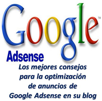 Los mejores consejos para la optimización de anuncios de Google Adsense en su blog