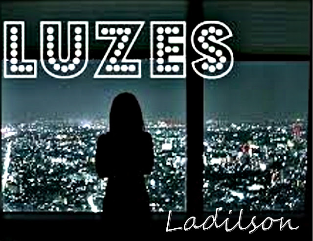 Ladilson - Luzes (Free Download)‏