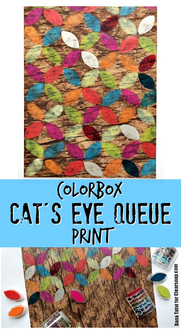 DIY ColorBox Cat's Eye Queue Print Tutorial by Dana Tatar for Clearsnap