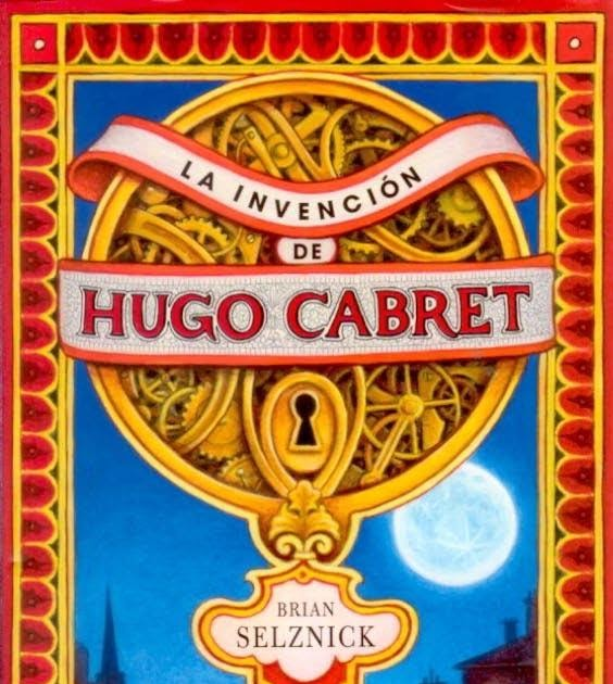 Lean Lirones La Invención De Hugo Cabret