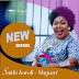 DOWNLOAD AUDIO: Saida KaroIi - Magenyi