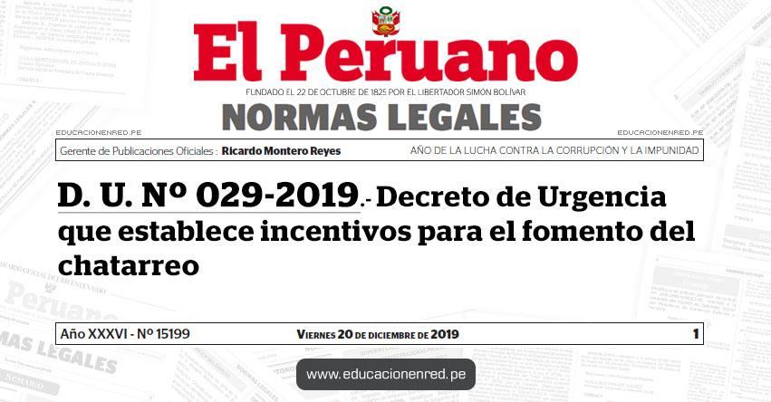 D. U. Nº 029-2019 - Decreto de Urgencia que establece incentivos para el fomento del chatarreo