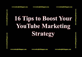 16 Tips to Boost Your YouTube Marketing Strategy-Learn and Earn