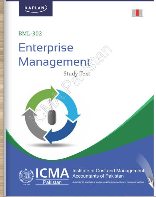BML-302: Enterprise Management- Study Text by ICMAP