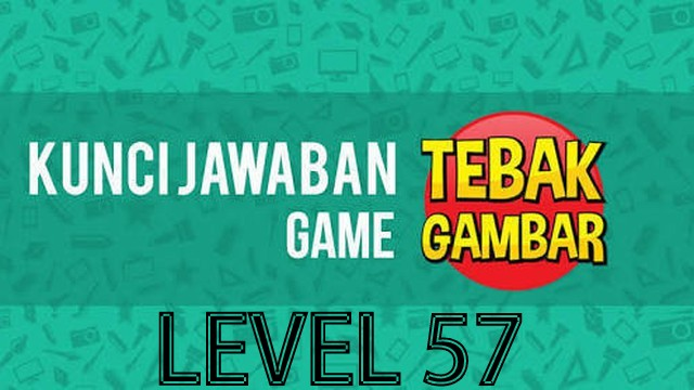 jawaban tebak gambar level 57