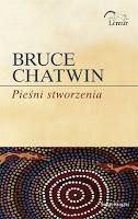 Bruce Chatwin, Pieśni stworzenia, Okres ochronny na czarownice, Carmaniola