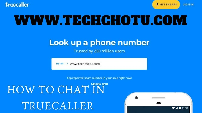 HOW TO CHAT IN TRUECALLER