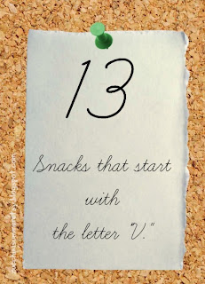 food that starts with v, preschool letter of the week snacks