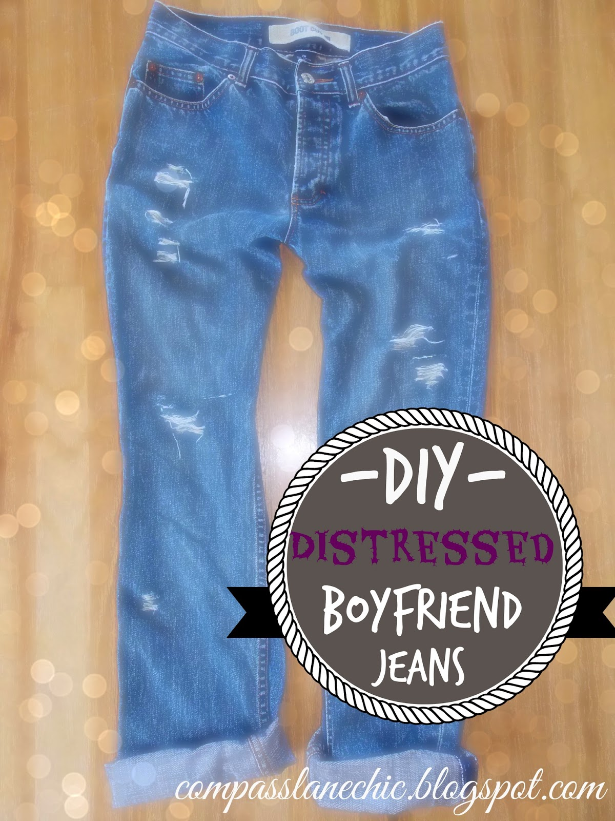 {DIY} Distressed Boyfriend Jeans | Compass Lane Chic Diy Distressed Boyfriend Jeans