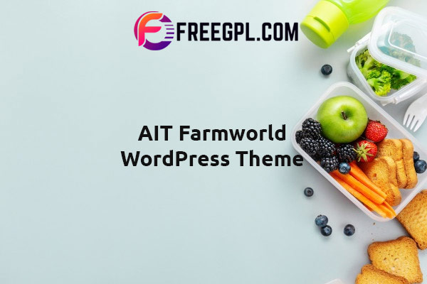 AIT Farmworld WordPress Theme Nulled Download Free