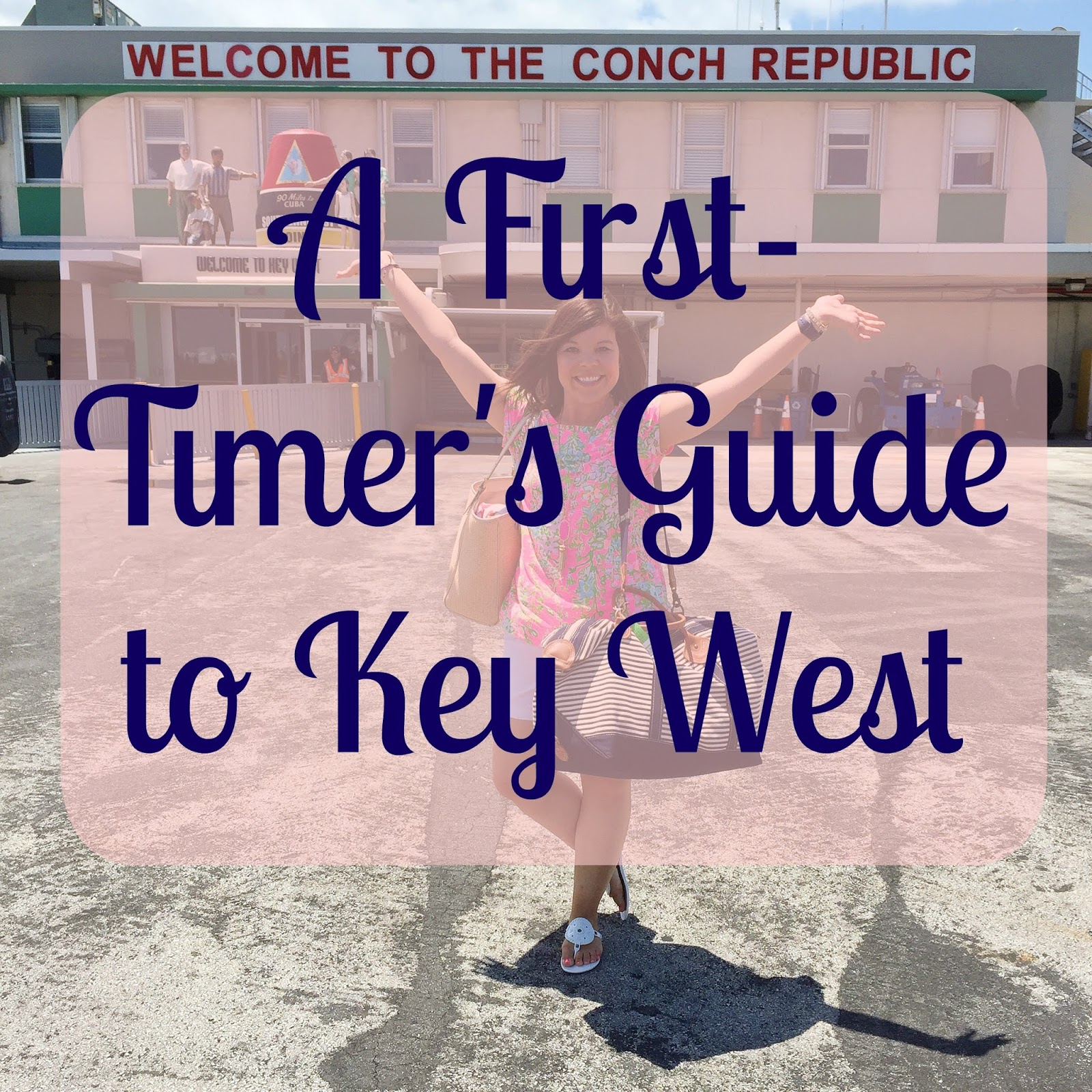A First-Timer's Guide to Key West