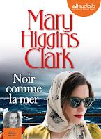 http://leslecturesdeladiablotine.blogspot.fr/2018/03/noir-comme-la-mer-de-mary-higgins-clark.html