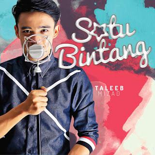 Taleeb Mizad - Satu Bintang MP3