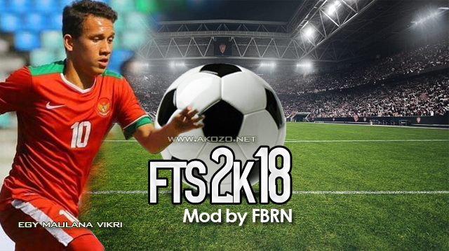 FTS 2K18 New Era Mod Apk by FBRN Terbaru Offline
