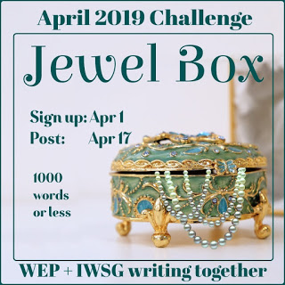 What is in your Jewel Box? Join @TheIWSG @DeniseCCovey for 2019's second challenge #WEPFF #amwriting #flashfiction