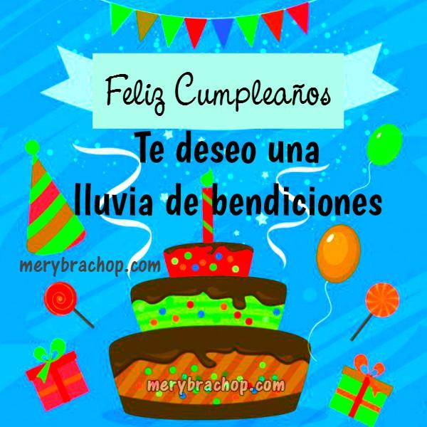 5 Escritos de bonitas palabras cristianas, frases con aliento cristiano para cumpleaños, Dios te bendiga en tu cumple, imágenes por Mery Bracho.