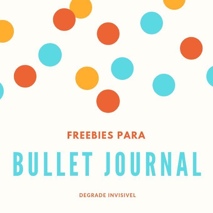 Freebies para Bullet Journal - 2019