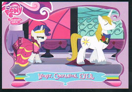 My Little Pony Worst. Companion. EVER Series 1 Trading Card