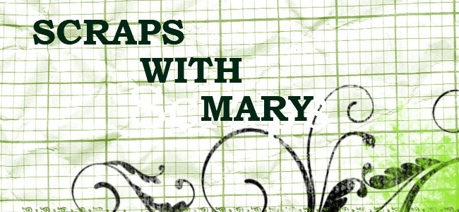 Scraps with Mary