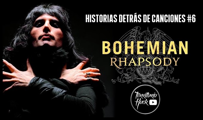 HISTORIAS DETRÁS DE CANCIONES #6 - BOHEMIAN RHAPSODY (video documental)