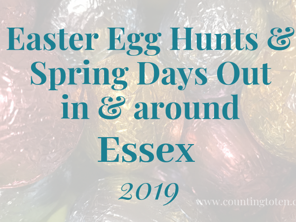 Easter Egg Hunts and Days out in Essex 2019
