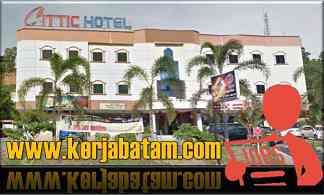 Lowongan Kerja Batam Cittic Hotel
