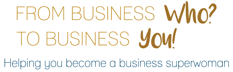From Business Who? To Business You!