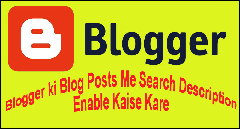 blogger blog me search description enable kaise kare